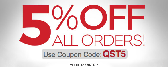 Use Coupon Code QST5 for 5% Off!