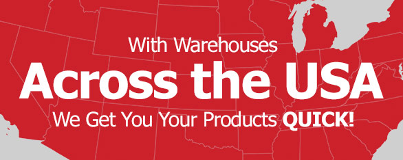 With Warehouses Across the USA, We Get You Your Products QUICK!